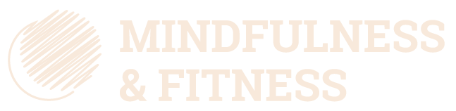 Mindfulness & Fitness